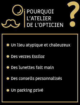 pourquoi l'atelier de l'opticien
